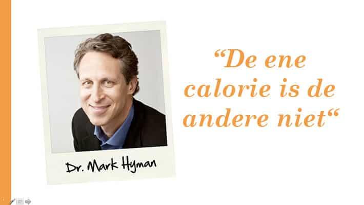 Mark Hyman - De ene calorie is de andere niet